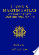 Lloyd s Maritime Atlas of World Ports and Shipping Places 2020 2021