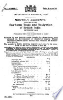 Accounts Relating to the Sea-borne Trade and Navigation of British India ...