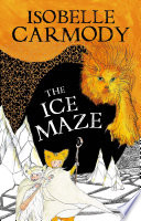 Kingdom of the Lost Book 3  The Ice Maze