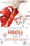 Riley - Die Geisterjägerin