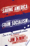 Saving America from Socialism