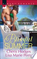 Blissful Summer  Make You Mine Again   Unraveled  Mills   Boon Kimani  Book PDF