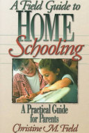 A Field Guide to Home Schooling