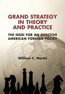 Grand Strategy in Theory and Practice