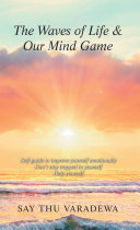 The Waves of Life & Our Mind Game [Pdf/ePub] eBook