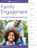 Family Engagement in Early Childhood Settings