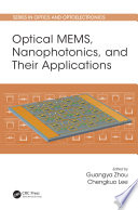 Optical Mems Nanophotonics And Their Applications Book PDF