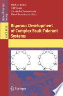 Rigorous Development of Complex Fault-Tolerant Systems