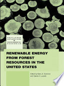Renewable Energy from Forest Resources in the United States Book
