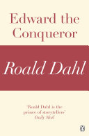Edward the Conqueror  A Roald Dahl Short Story