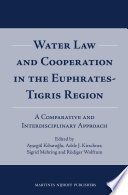 Water Law and Cooperation in the Euphrates Tigris Region Book