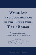 Water Law and Cooperation in the Euphrates-Tigris Region
