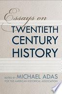 Essays on Twentieth Century History Book PDF