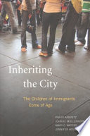 """""""Inheriting the City: The Children of Immigrants Come of Age"""" by Philip Kasinitz, John H. Mollenkopf, Jennifer Holdaway, Mary C. Waters"""