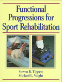 Functional Progressions for Sport Rehabilitation