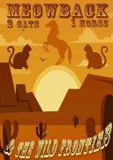 Pdf MEOWBACK: 2 CATS, 1 HORSE & THE WILD FRONTIER - POO 6