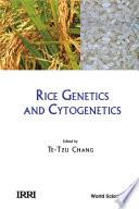 Rice Genetics and Cytogenetics