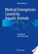 Medical Emergencies Caused by Aquatic Animals