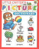 Little Critter s Picture Dictionary Book PDF