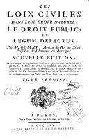 Les Loix Civiles Dans Leur Ordre Naturel; Le Droit Public, Et Legum Delectus