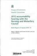 2012 Accountability Hearing with the Nursing and Midwifery Council