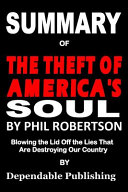 Summary of The Theft of America s Soul by Phil Robertson