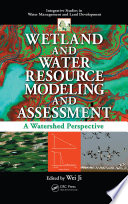 Wetland And Water Resource Modeling And Assessment Book PDF