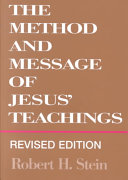 The Method and Message of Jesus' Teachings