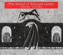 The world of Edward Gorey