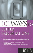 101 Ways to Better Presentations
