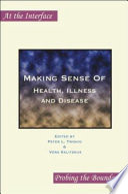 Making Sense Of Health Illness And Disease
