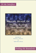 Making Sense of Health, Illness and Disease