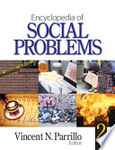 """Encyclopedia of Social Problems"" by Vincent N. Parrillo"