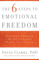 The 6 Steps to Emotional Freedom