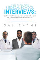 How to Ace Your Medical School Interviews