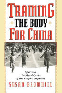 Training the Body for China