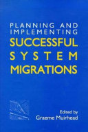 Planning and Implementing Successful System Migrations