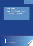 Intravenous fluid therapy in Maxillofacial Surgery
