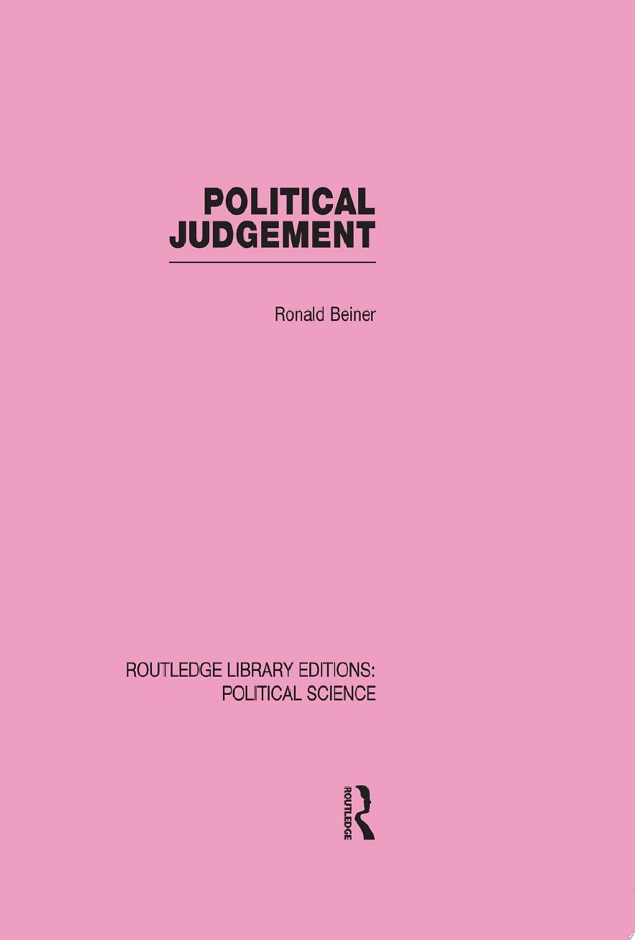 Political Judgement  Routledge Library Editions  Political Science Volume 20