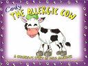 Cody the Allergic Cow