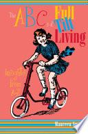 The ABC s of Full Tilt Living