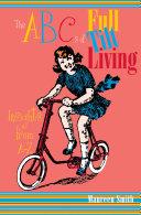 The ABCs of Full Tilt Living
