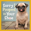 Pdf Sorry I Pooped in Your Shoe (and Other Heartwarming Letters from Doggie)