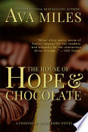 The House of Hope   Chocolate