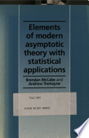 Elements of Modern Asymptotic Theory with Statistical Applications