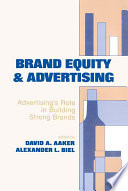 Brand Equity & Advertising  : Advertising's Role in Building Strong Brands