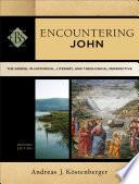 Encountering John Encountering Biblical Studies  Book PDF