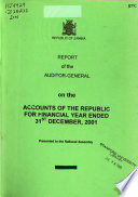 Report of the Auditor-General on the Accounts of the Republic for the Financial Year Ended 31st Dec. ...