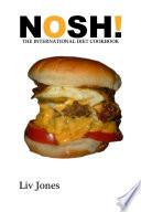 Nosh   The International Diet Cookbook