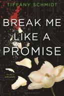 Pdf Break Me Like a Promise